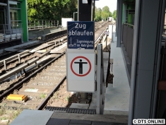 """Neu ist dieses Schild: """"Zug ablaufen, Zugreinigung im Kehrgleis""""."""